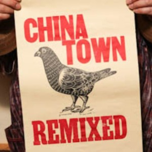 chinatown re-mixed